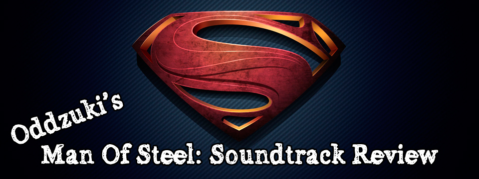 Man of Steel: Original Motion Picture Soundtrack Review