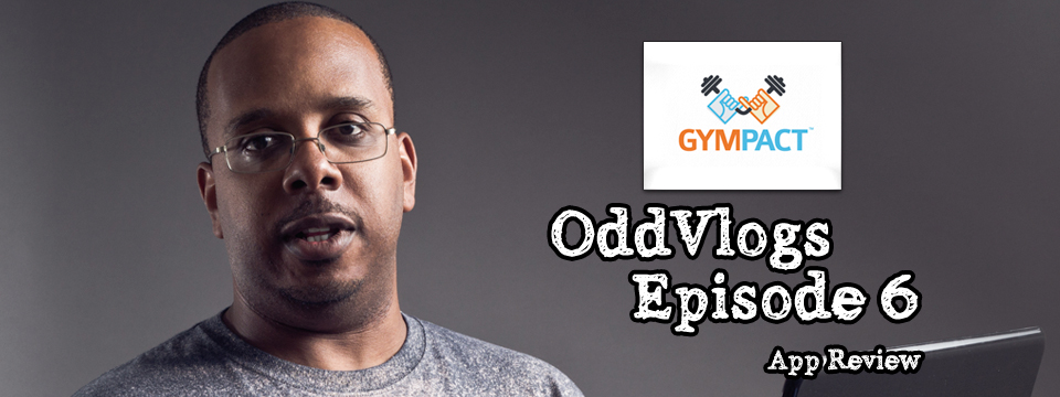 Gym-Pact App Review – Oddvlog Episode #6