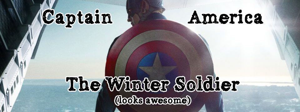 Captain America: The Winter Soldier Trailer- my thoughts
