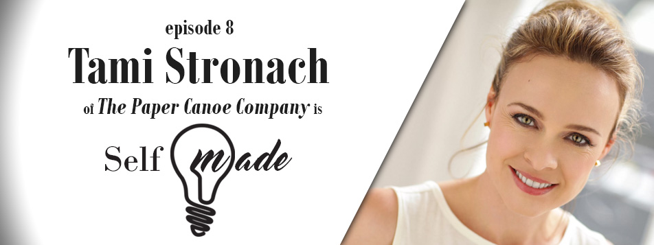 Tami Stronach of The Paper Canoe Company – Self/Made